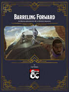 Barreling Forward