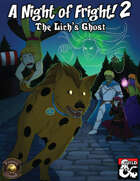 A Night of Fright! 2: The Lich's Ghost (Fantasy Grounds)