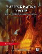 Warlock Pacts and Powers: Extented Options for Selling Your Soul