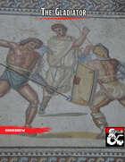 The Gladiator Class
