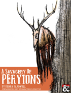 A Savagery Of Perytons