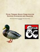 Duck-Themed Magic Items