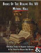 Books Of The Realms Volume VII Mithril Hall
