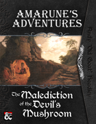 Amarune's Adventures: The Malediction of the Devil's Mushroom
