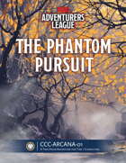 CCC-ARCANA-01 The Phantom Pursuit