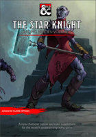 Unsung Heroes II: The Star Knight