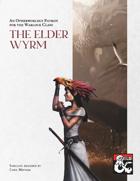 Otherworldly Patron: The Elder Wyrm