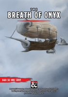 The Breath of Onyx