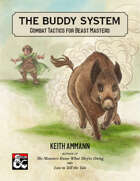 The Buddy System: Combat Tactics for Beast Masters