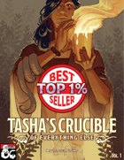 Tasha's Crucible of Everything Else Volume 1