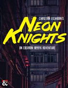 Neon Knights | An Eberron 1099 YK Adventure