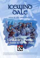 Icewind Dale: Rime of the Frostmaiden. Grahmir's Remix. Welcome to the Far North.