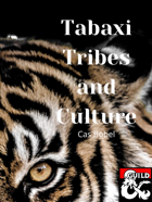 Tabaxi Tribes and Culture: A Beginners Guide to Tabaxi