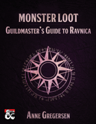 Monster Loot – Guildmaster's Guide to Ravnica