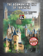 The Adamantine City of Tarondir