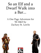 So an Elf and a Dwarf Walk into a Bar