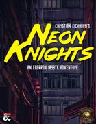 Neon Knights | An Eberron 1099 YK Adventure (Fantasy Grounds)