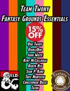 Team Twohy Fantasy Grounds Essentials [BUNDLE]