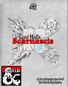 The Lost Halls of Scarnascis