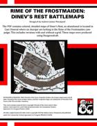 RF02: Rime of the Frostmaiden - Dinev's Rest Battlemaps