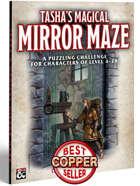 Tasha's Magical Mirror Maze