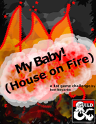 My Baby! (House on Fire)