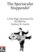 The Spectacular Stuppendo!