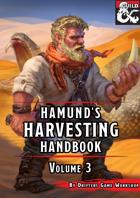 Hamund's Harvesting Handbook: Volume 3
