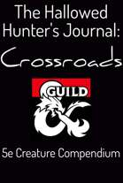 The Hallowed Hunter's Journal: Crossroads