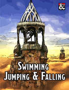 Expanded Rules for Swimming, Jumping, & Falling