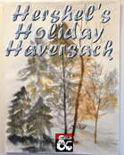 Hershel's Holiday Haversack  [BUNDLE]