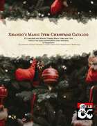 Xhango's Magic Item Christmas Catalog