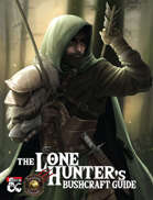 The Lone Hunter's Bushcraft Guide (Fantasy Grounds)