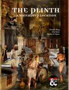 The Plinth: A Waterdeep Location [BUNDLE]