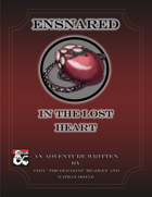 Ensnared in The Lost Heart