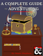 A Complete Guide to Adventuring