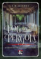 Fog on the Pergola