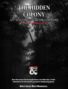 The hidden colony