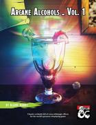 Arcane Alcohols Vol 1