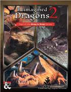 Drag & Drop: Reimagined Dragons Part 2