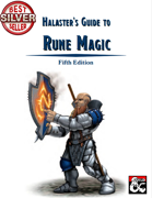 Halaster's Guide to Rune Magic