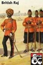 British Raj: A Masque of the Red Death Guide to British India