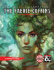 The Faerie Coffins
