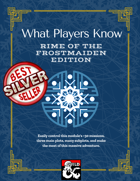 What Players Know Rime of the Frostmaiden Edition