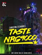 Taste NRG9000 | An Eberron 1099 YK Adventure