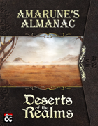Amarune's Almanac: Deserts of the Realms
