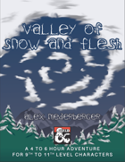 Valley of Snow and Flesh