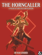 Musical Subclasses: Horncaller Fighter