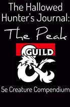 The Hallowed Hunter's Journal: The Peak