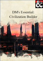 DM's Essentials: Civilization Builder